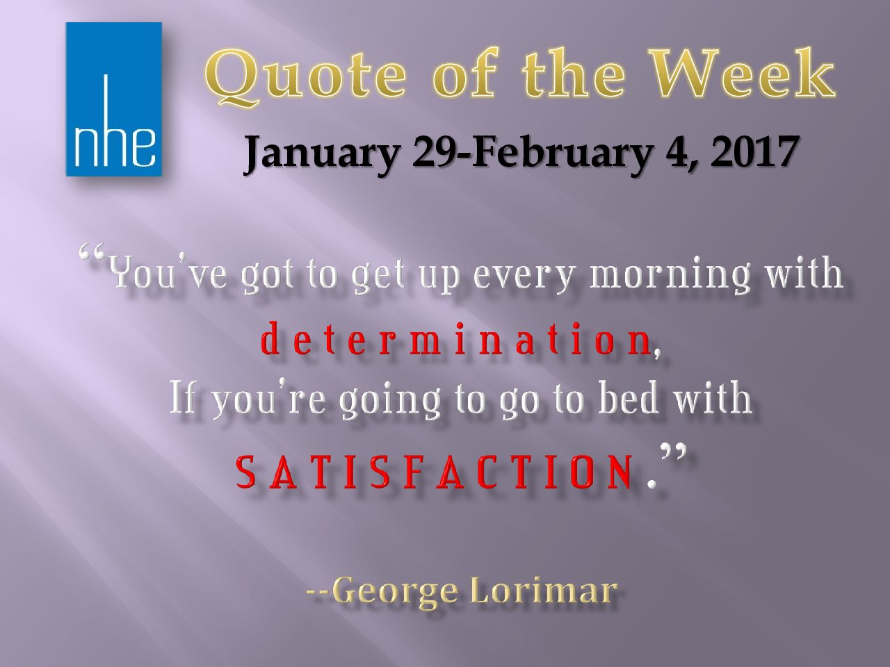Quote of the Week January 22-28, 2017